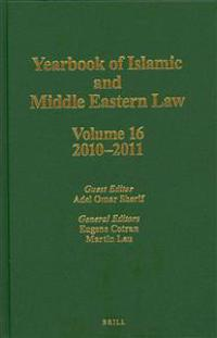 Yearbook of Islamic and Middle Eastern Law, Volume 16 (2010-2011)