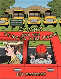 Danny and the School Bus Farm