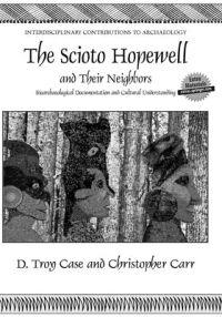 The Scioto Hopewell and Their Neighbors