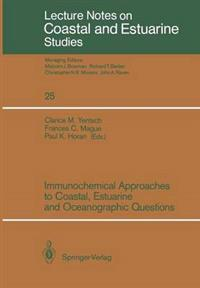 Immunochemical Approaches to Coastal Estuarine and Oceangraphic Questions