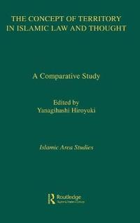 The Concept of Territory in Islamic Law and Thought