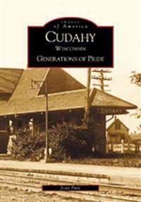 Cudahy: Generations of Pride