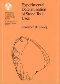 Experimental Determination Of Stone Tool Uses