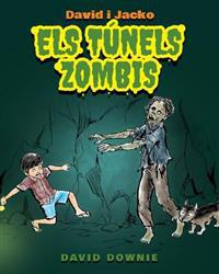 David I Jacko: Els Tunels Zombis (Catalan Edition)
