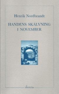 Handens skälvning i november