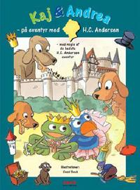 Kaj & Andrea - på eventyr med H.C. Andersen