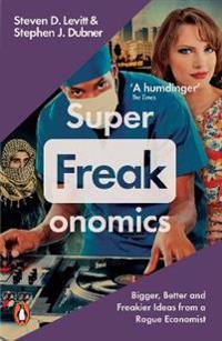 Superfreakonomics - global cooling, patriotic prostitutes and why suicide b