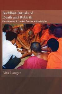 Buddhist Rituals of Death and Rebirth