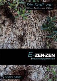 E-Zen-Zen