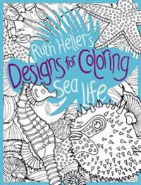 Ruth Heller's Designs for Coloring Sea Life
