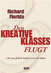 Den kreative klasses flugt