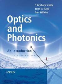 Optics and Photonics: An Introduction