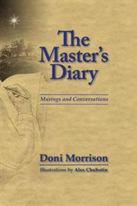 The Master's Diary: Musings and Conversations
