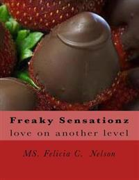 Freaky Sensationz: Love on Another Level