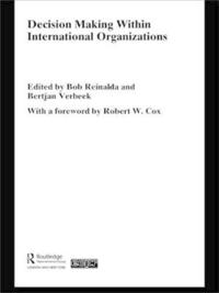 Decision Making Within International Organizations