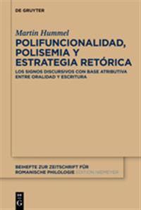 Polifuncionalidad, Polisemia Y Estrategia Ret rica