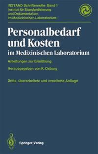 Personalbedarf Und Kosten Im Medizinischen Laboratorium: Anleitungen Zur Ermittlung