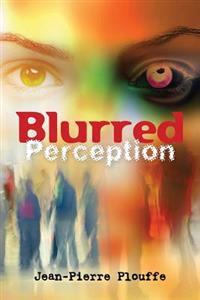 Blurred Perception