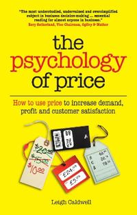 Psychology of price - how to use price to increase demand, profit and custo
