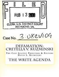 Defamation: Cretella V. Kuzminski: The Case Against Preditors & Editors David L. Kuzminski