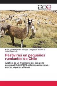 Pestivirus En Pequenos Rumiantes de Chile
