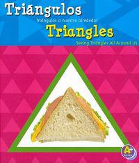 Triangulos/Triangles: Triangulos a Nuestro Alrededor/Seeing Triangles All Around Us