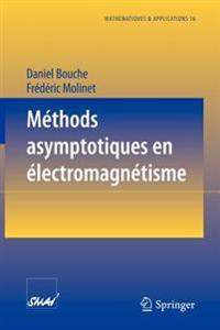M thodes Asymptotiques En  lectromagn tisme