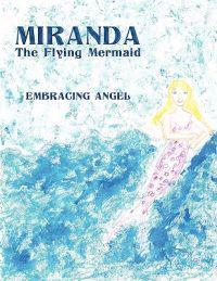 Miranda the Flying Mermaid