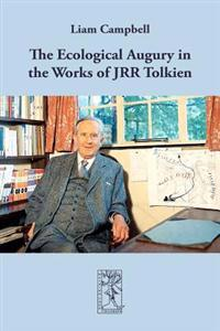 The Ecological Augury in the Works of JRR Tolkien