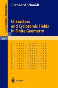 Characters and Cyclotomic Fields in Finite Geometry