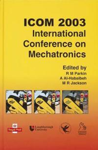 Icom 2003 - International Conference on Mechatronics [With CDROM]
