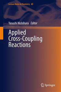 Applied Cross-Coupling Reactions