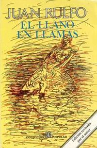 El Llano En Llamas: Y Otros Cuentos / Burning Plain and Other Stories