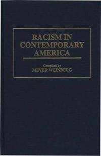 Racism in Contemporary America