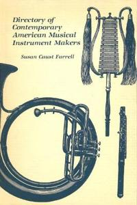 Directory of Contemporary American Musical Instrument Makers
