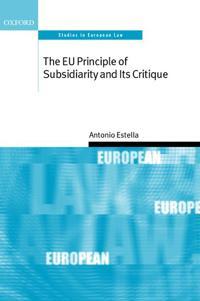 The Eu Principle of Subsidiarity and Its Critique