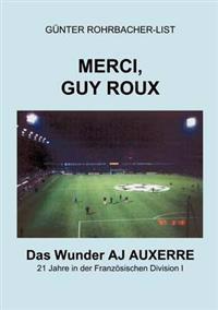 Merci, Guy Roux