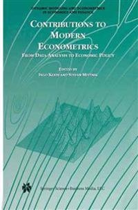 Contributions to Modern Econometrics