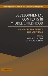 Development Contexts in Middle Childhood