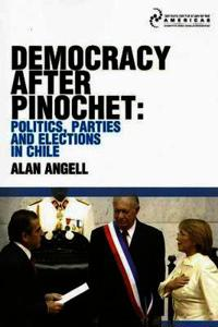 Democracy After Pinochet