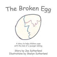 The Broken Egg