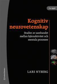 Kognitiv neurovetenskap : studier av sambandet mellan hjärnaktivitet och mentala processer