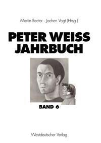 Peter Weiss Jahrbuch 6