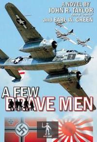 Few Brave Men