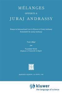 Melanges Offerts a Juraj Andrassy