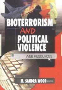 Bioterrorism and Political Violence