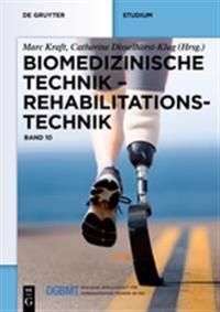 Biomedizinische Technik - Rehabilitationstechnik: Band 10