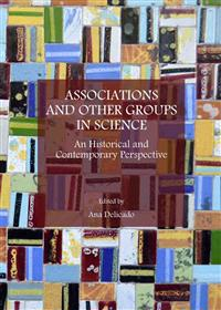 Associations and Other Groups in Science