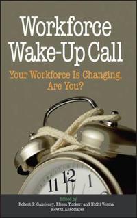 Workforce Wake-Up Call