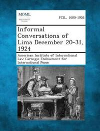 Informal Conversations of Lima December 20-31, 1924